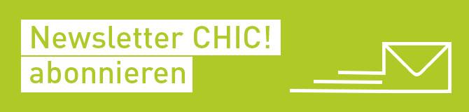 Newsletter CHIC abonnieren
